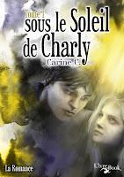 Sous le Soleil de Charly - Tome 1