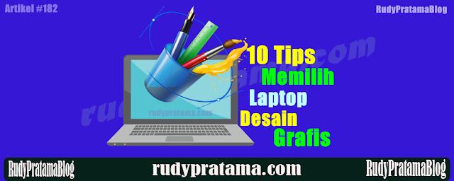 Tips Memilih Laptop Desain Grafis