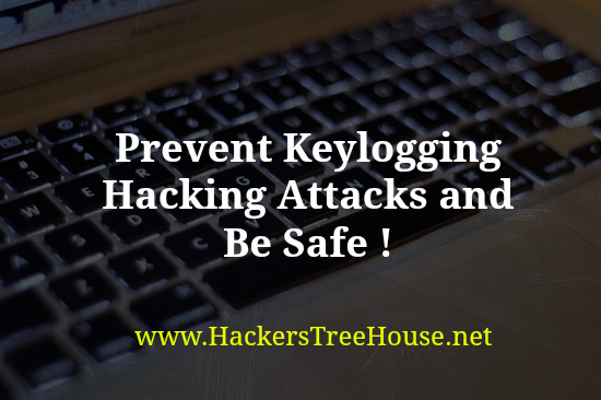 prevent keylogging hacking attacks 2017