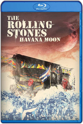 The Rolling Stones Havana Moon (2016) HD 720p