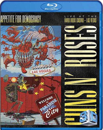 Guns N' Roses Appetite for Democracy 3D Live at Hard Rock Las Vegas [2014] [BD50] [2D + 3D]