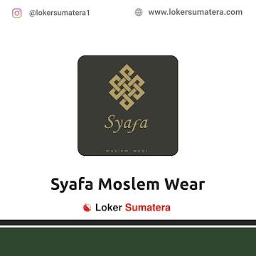 Lowongan Kerja Pekanbaru: Syafa Moslem Wear Mei 2021