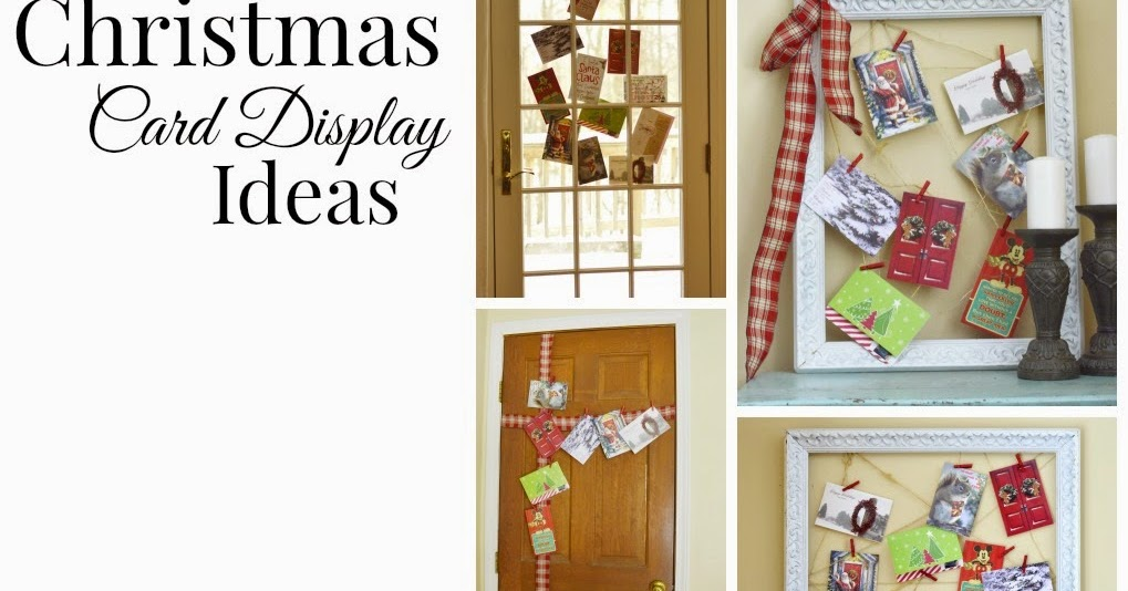 Blissful and domestic creating a beautiful life on less - Christmas card display ideas ...