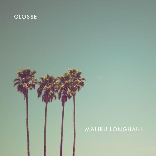 GLOSSE Unveil New Single 'Malibu Long Haul'