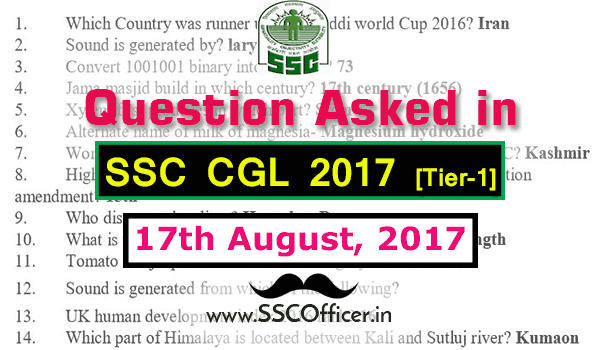 Question Asked in SSC CGL 2017 Tier-1 on 17th August- [PDF]-SSC Officer