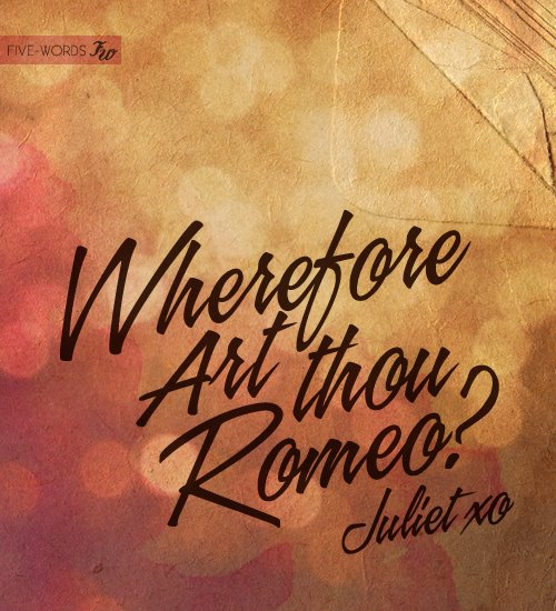 Quotes and Sayings: Wherefore art thou Romeo