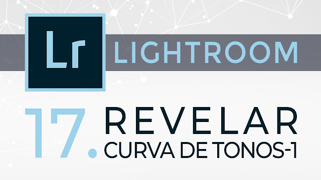 Curso de Lightroom - 17. Revelar - Panel Curva de tonos 1