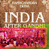 India After Gandhi by Ramchandra Guha