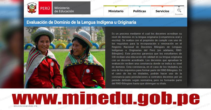 MINEDU: Evaluación de Dominio de la Lengua Indígena u Originaria 2019 [INSCRIPCIÓN 11 MARZO] www.minedu.gob.pe