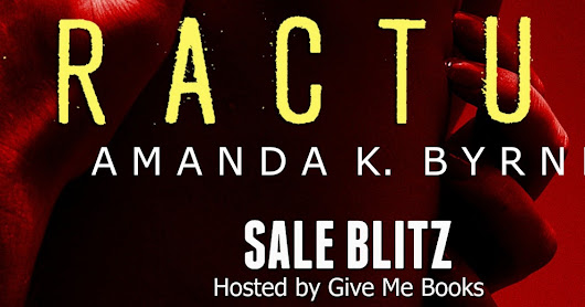 Sale ~ Fracture by Amanda K. Byrne PLUS Giveaway!