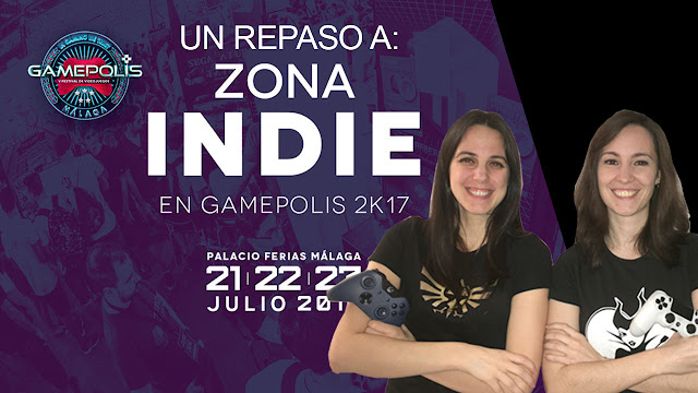 Zona indie gamepolis 2017 chicas gamers