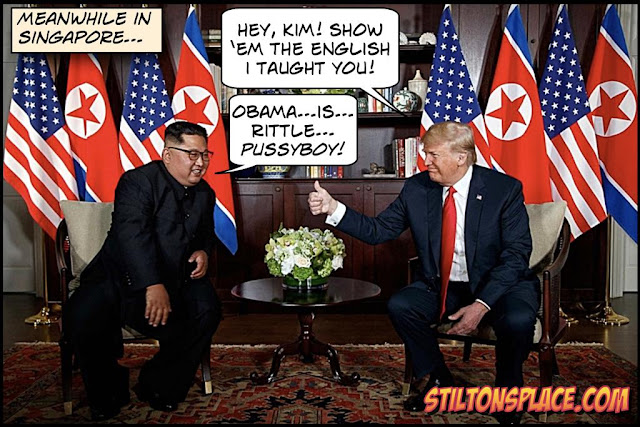 stilton's place, stilton, political, humor, conservative, cartoons, jokes, hope n' change, trump, kim jung un, north korea, summit, meeting, agreement, historic, obama, pussy