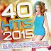 VA - 40 Hits 2015 [2016][320Kbps][MEGA]