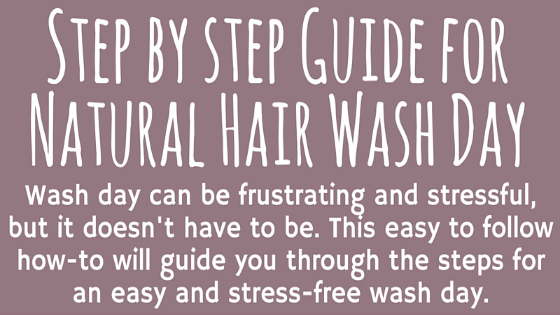 Step by step guide for natural hair wash day | FroBunni