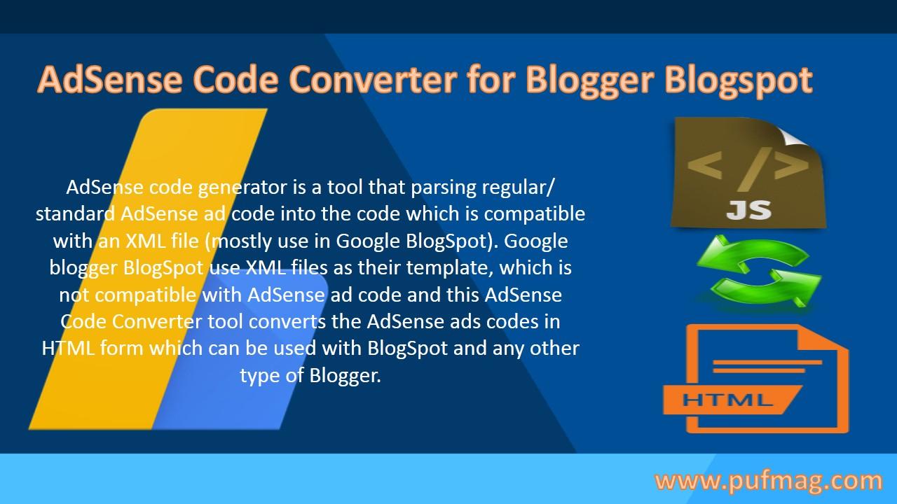 Adsense Code Converter For Blogger Blogspot Pufmag