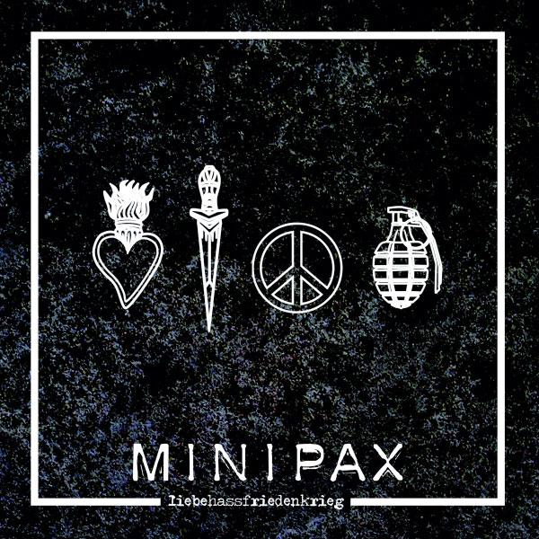 """Minipax stream new album """"LiebeHassFriedenKrieg"""""""