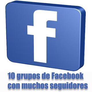 grupos de facebook con muchos seguidores