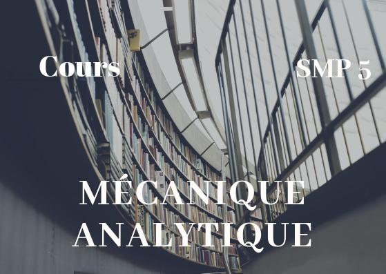 Cours de Mécanique Analytique et Vibrations SMP Semestre S5 PDF