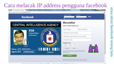 Cara melacak IP address pengguna facebook atau akun facebook orang lain