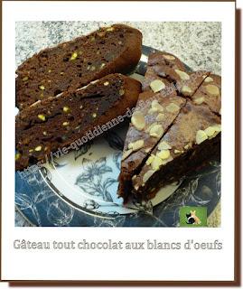 Vie quotidienne de FLaure : Gâteau tout chocolat aux blancs d'œufs