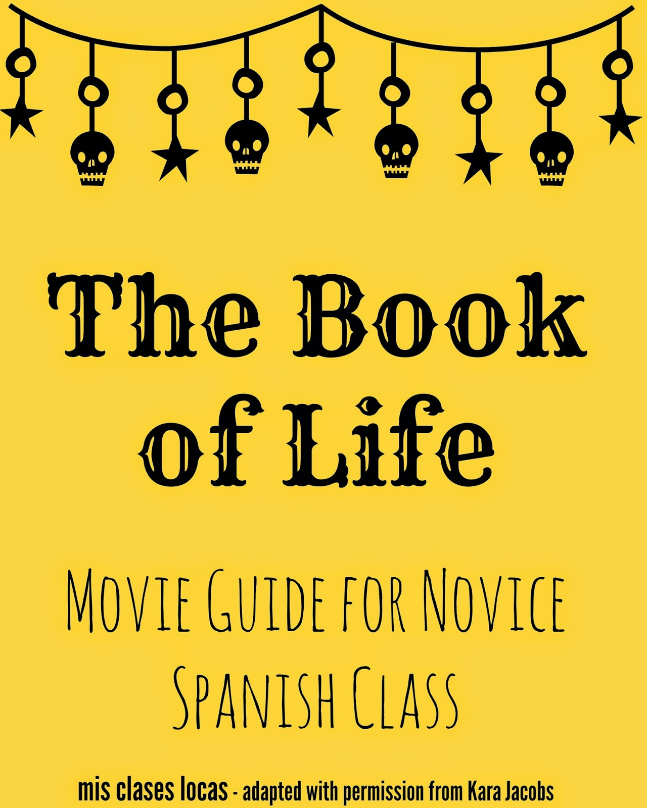 El Libro de Vida - The Book of Life - Novice Guide