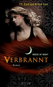 House of Night - Verbrannt - P.C. & Kristin Cast
