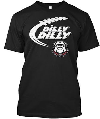 Dilly Dilly Georgia Bulldog T Shirt Teespring