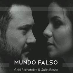 Baixar Mundo Falso - João Bosco Part. Gabi Fernandes Mp3