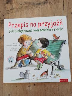 Recenzja książki przepis na przyjaźń, atrakcyjne wakacje z dzieckiem blog