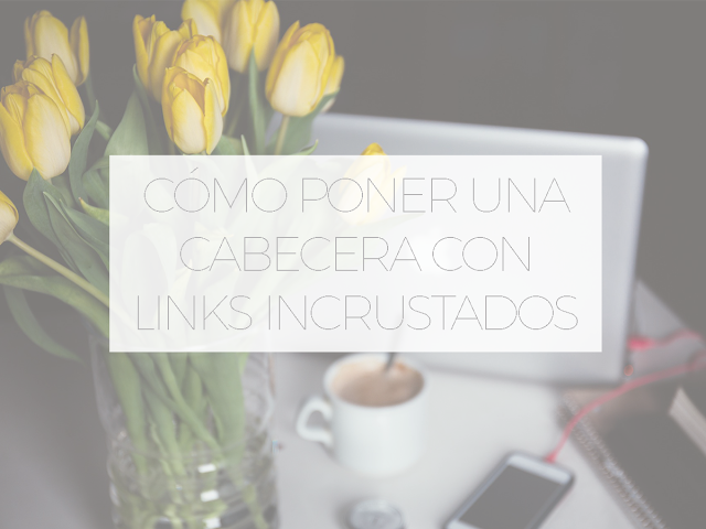 Cómo poner una cabecera con links incrustados