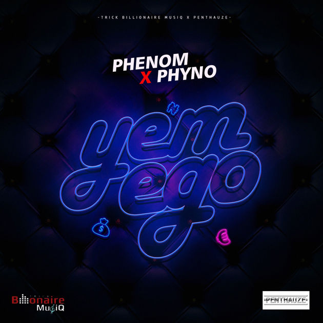 Download Music: Phenom Ft. Phyno – Yem Ego