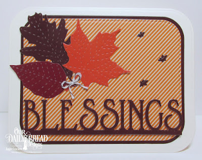 Custom Dies: Lovely Leaves, Stitched Leaves, Blessings Border, Rounded Rectangles, Double Stitched Rounded Rectangles, Paper Collection: Fall Favorites