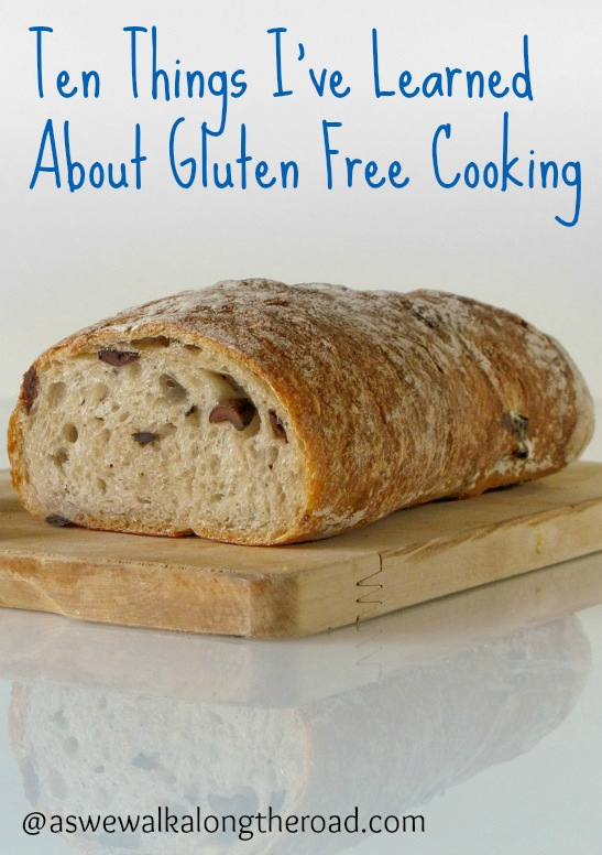 Ten Things I've Learned About Gluten Free Cooking