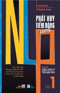Phát Huy Tiềm Năng Cùng NLP: Tập 1 - Anné Linden, Kathrin Perutz