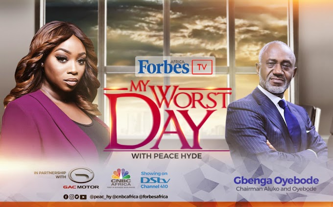 """It was intrinsically personal to me"" – Gbenga Oyebode speaks on Forbes Africa's 'My Worst Day with Peace Hyde'"