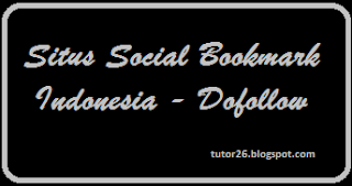 Tips Berburu Social Bookmark Dofollow Indonesia
