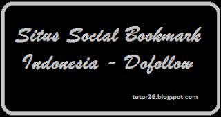 Tips Berburu Social Bookmark Dofollow Indonesia Tips Berburu Social Bookmark Dofollow Indonesia