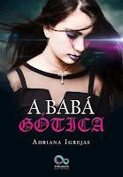 http://corujandonoslivros.blogspot.com.br/2016/01/resenha-baba-gotica-adriana-igrejas.html