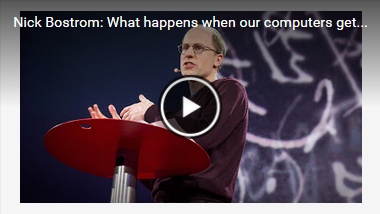 Nick Bostrom: What happens when our computers get smarter than we are?