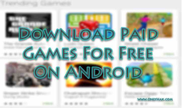 download-paid-games-for-free-on-android