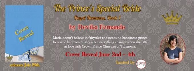 Cover Reveal: ROYAL ROMANCE, BOOK 1: THE PRINCE'S SPECIAL BRIDE by Devika Fernando