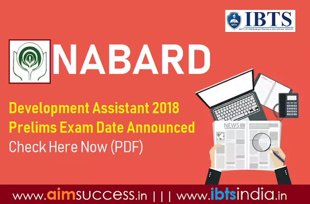 NABARD Development Assistant Prelims Exam Date Announced: Check Here