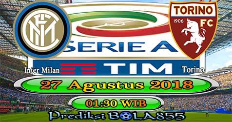 Prediksi Bola855 Inter Milan vs Torino 27 Agustus 2018