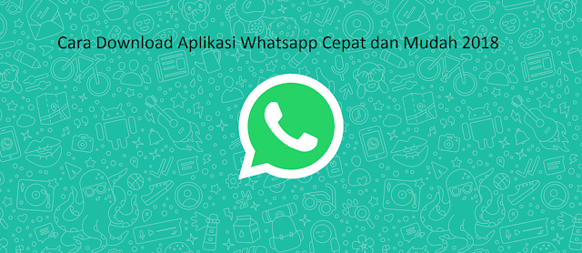 2 Cara Download Aplikasi Whatsapp di Laptop dan Google Play