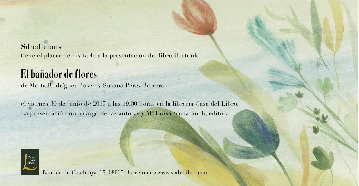 Sd mudito edicions presentaci n el ba ador de flores el banyador de flors - Casa del libro barcelona rambla catalunya ...