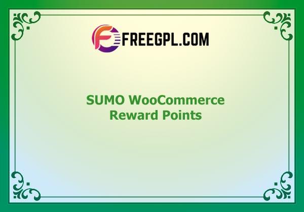 SUMO Reward Points - WooCommerce Reward System Nulled Download Free