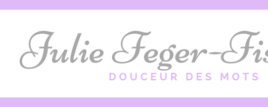Petit Journal #1 - Blog d'auteure ⇝ Julie Feger-Fischer