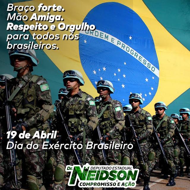 Mensagem do Dr. Neidson ao Dia do Exército Brasileiro