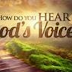 How to know if God is speaking to you