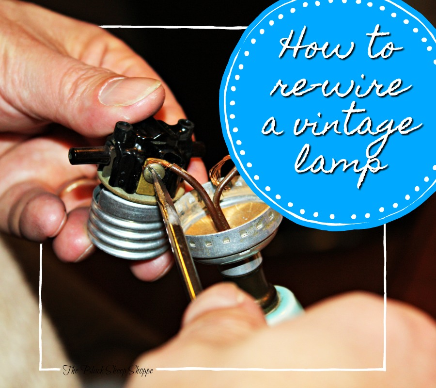 How to re-wire a vintage lamp.